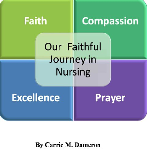 Our Faithful Journey In Nursing