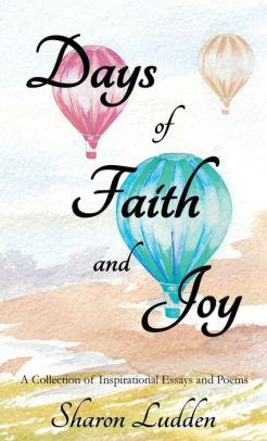Days of Faith and Joy