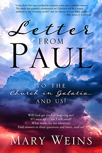Letter from Paul: To the Church in Galatia… and Us!